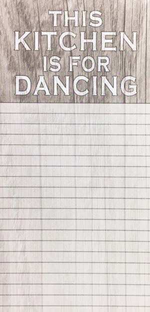 Magnetic List Pad-Kitchen is for Dancing