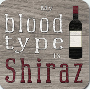 Blood Type is Shiraz Coaster