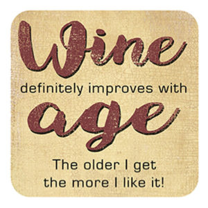 Improves with Age Coaster