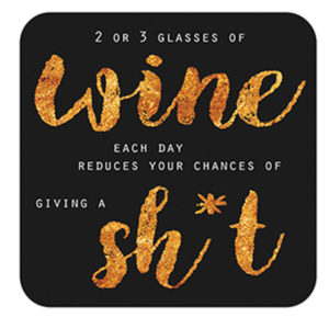 Wine give a S**t Coaster