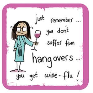 Hangovers wineflu (Ginger Masala) Coaster