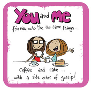 You & Me Friends (Ginger Masala) Coaster