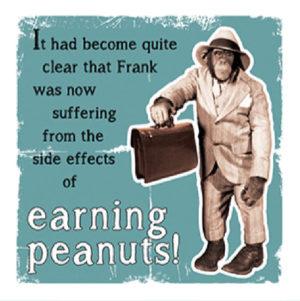 Earning peanuts Fridge Magnet