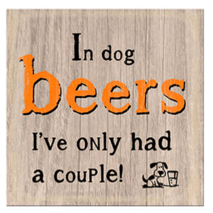 Dog Beers Plaque