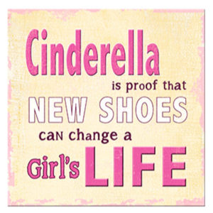 Cinderella new shoes  Plaque
