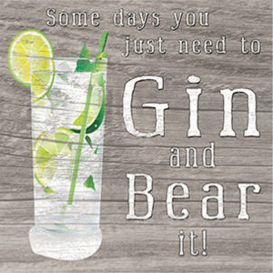 Gin and Bear it  Plaque
