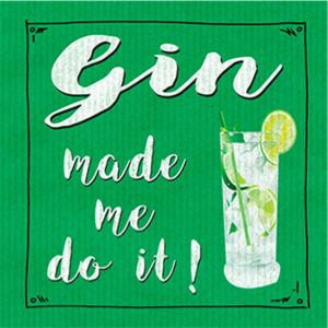 Gin Made Me Do It  Plaque