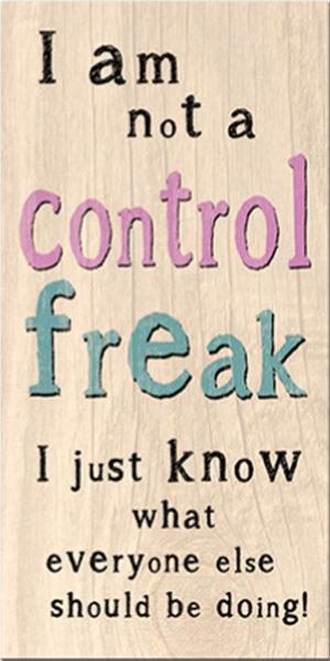 Control freak Plaque